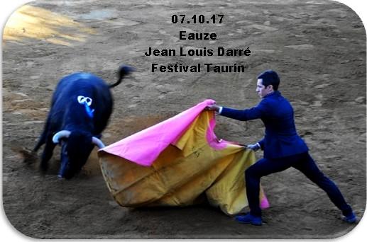 07.10.17 Eauze Jean Louis Darré Festival Taurin